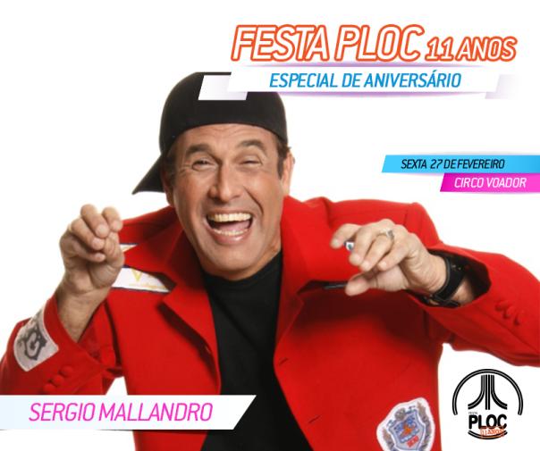 Festaploc_11anos-SergioMallandro